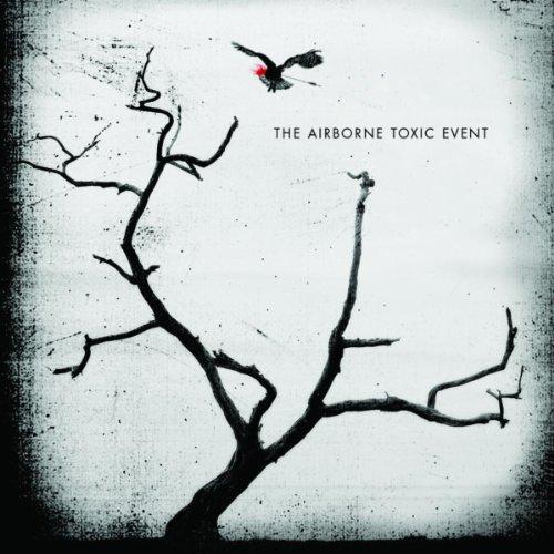 The Airborne Toxic Event (UK Version)