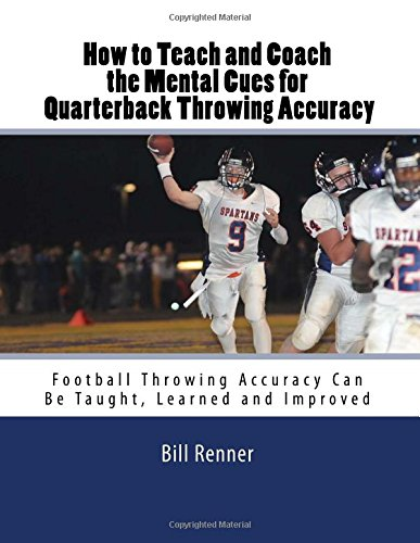 how-to-teach-and-coach-the-mental-components-for-quarterback-throwing-accuracy-football-throwing-acc