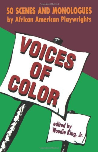 Voices of Color: 50 Scenes and Monologues by African American Playwrights (Applause Books) (English Edition)