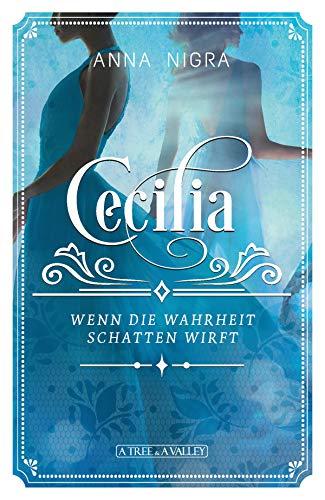 Wenn die Wahrheit Schatten wirft: Cecilia Band 2