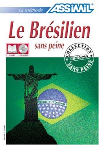 Le Brésilien sans Peine ; Livre + CD Audio (x4)