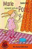 Marie wünscht sich ein Pony (Club-Taschenbuch-Reihe)