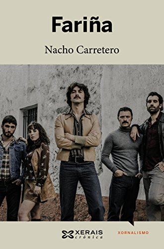 Fariña (Edición Literaria - Narrativa E-Book) (Galician Edition) por Nacho Carretero