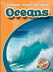 Oceans (Blastoff! Readers: Learning About the Earth) by Emily K. Green (2006-08-01)