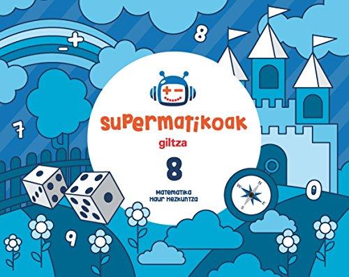 SUPERMATIKOAK KOADERNOA 8