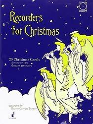 Recorders for Christmas: 20 Weihnachtslieder. 1-2 Sopran-Blockflöten. Ausgabe mit CD.