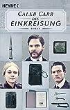 Die Einkreisung: Der Roman zur Netflix-Serie - Caleb Carr