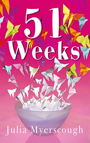 51 Weeks by [Myerscough, Julia]