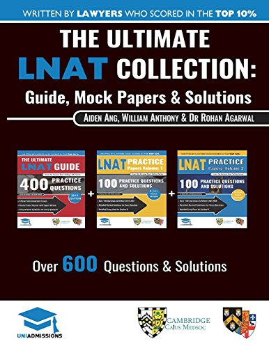 The Ultimate LNAT Collection: 3 Books In One, 600 Practice Questions & Solutions, Includes 4 Mock Papers, Detailed Essay Plans, 2019 Edition, Law National Aptitude Test, UniAdmissions por William Antony