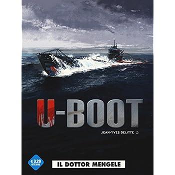 Il Dottor Mengele. U-Boot: 1
