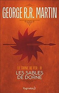 Le Trône de Fer (Tome 11) - Les Sables de Dorne par  George R.R. Martin