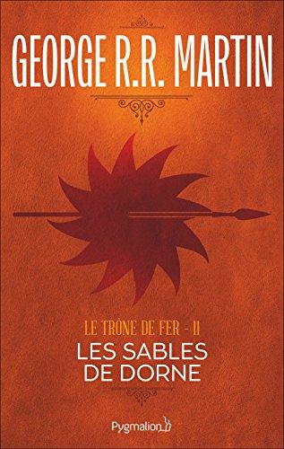 Le Trône de Fer (Tome 11) - Les Sables ...