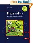 Mathematik - anschaulich und unterhal...