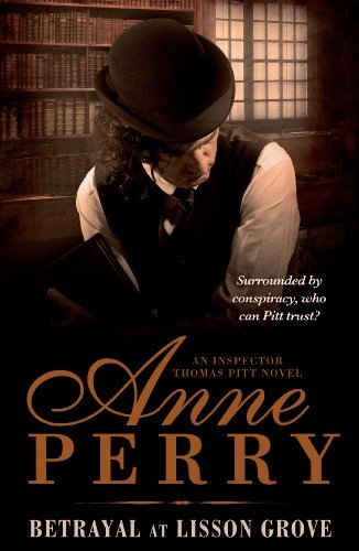 Betrayal at Lisson Grove by Anne Perry (2011-04-01)