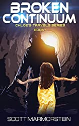 Broken Continuum (Chloe's Travels Series Book 1)