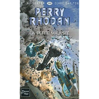 Perry Rhodan n°280 : La petite majesté