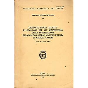 Giornate lincee indette in occasione del 350º anniversario della pubblicazione del «Dialogo sopra i massimi sistemi»