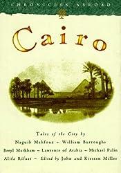Cairo (Chronicles Abroad) by Naguib Mahfouz (1994-03-01)