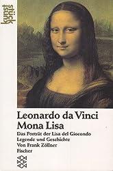 Leonardo da Vinci: Mona Lisa: Das Porträt der Lisa del Giocondo. Legende und Geschichte