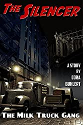 The Milk Truck Gang (The Silencer Book 9)
