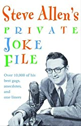 Steve Allen's Private Joke File by Steve Allen (2000-12-05)