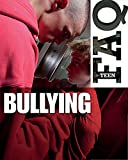 Teen FAQ: Bullying