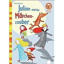 Julian und der Märchenzauber: Der Bücherbär: Wir lesen zusammen