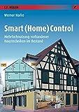 Smart Control: Mehrfachnutzung vorhandener Haustechniken im Bestand