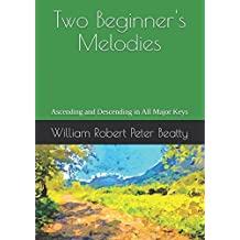 Two Melodies: Ascending and Descending in All the Major Keys
