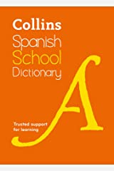 Collins Spanish School Dictionary: Learn Spanish with Collins Dictionaries for Schools Paperback
