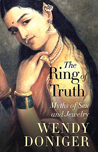 The Ring of Truth: Myths of Sex and Jewelry
