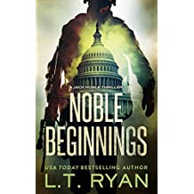 Noble Beginnings: A Jack Noble Thriller (Jack Noble #1) (English Edition)