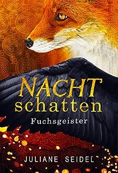 Nachtschatten: Fuchsgeister (German Edition) by [Seidel, Juliane]