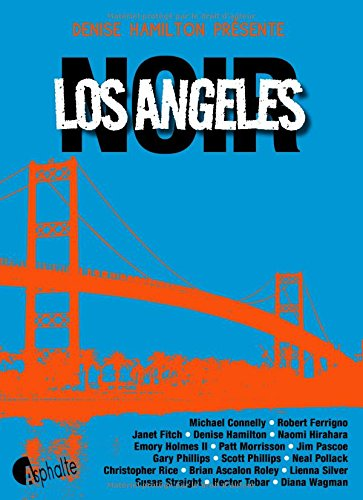 Los Angeles noir par Denise Hamilton