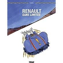 Renault sans limites: Les rois de l'asphalte