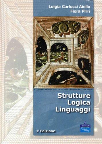 Strutture, logica, linguaggi