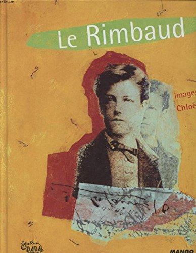 Le Rimbaud par Arthur Rimbaud