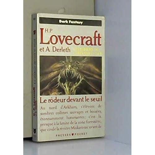 Les papiers du Lovecraft club, N°  1 : Le Rôdeur devant le seuil