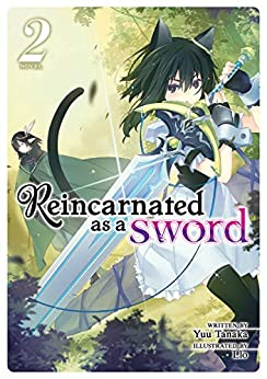 Reincarnated as a Sword (Light Novel) Vol. 2 (English Edition) van [Tanaka, Yuu]