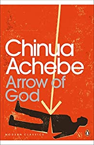 Arrow of God par Chinua Achebe