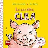 La cerdita Clea (El pollo Pepe y sus amigos)