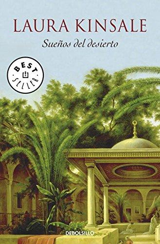 Sueños del desierto (BEST SELLER) por Laura Kinsale