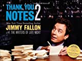 Thank You Notes 2 by Jimmy Fallon (2012-05-22)