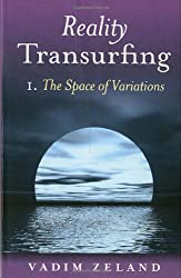 Reality Transurfing 1: The Space of Variations: 1 (Reality Transurfing)