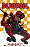 Deadpool Volume 7 - Space Oddity (Deadpool (Marvel Paperback))