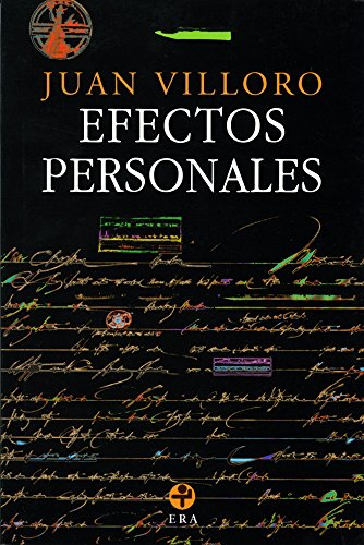 Efectos personales (Biblioteca Era) por Juan Villoro