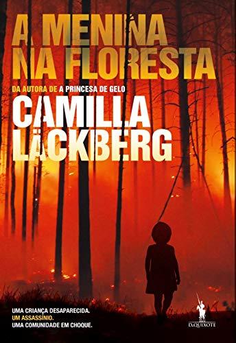 A Menina na Floresta (Portuguese Edition) eBook: Camilla Läckberg ...