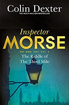 The Riddle of the Third Mile (Inspector Morse Series Book 6) by [Dexter, Colin]