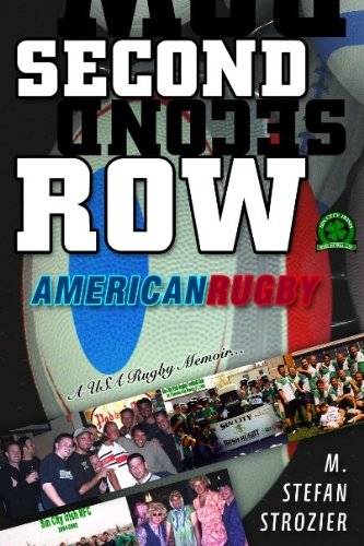 Second Row: American Rugby (English Edition) por M. Stefan Strozier