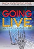 BY Wilkinson, Colin ( Author ) [ GOING LIVE: LAUNCHING YOUR DIGITAL BUSINESS...